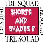 Shorts and Shades 8!!!!!!!!