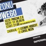 Otwarcie Sezonu SNOWBOARDOWEGO z Supersklepem X Prozak 2.0