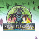 "Shred Bots – SHREDTOPIA ""Just the Tip"""