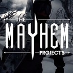 The Mayhem Projects: Australia Takeover