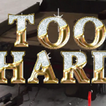 Too Hard – We on. Winter 2016 <3