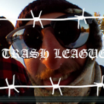 TRASH LEAGUE – PLAY'D