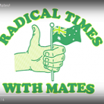 Radical Times with Mates!