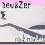 Mark Deubzer – Park Part 2K16