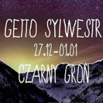 Getto Sylwestr II – Czarny Groń