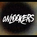 THE ONLOOKERS MOVIE