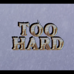 Too Hard x Seven