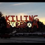 Killing Boredom 1
