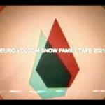 Volcom Snow x Euro Family Tape 2021